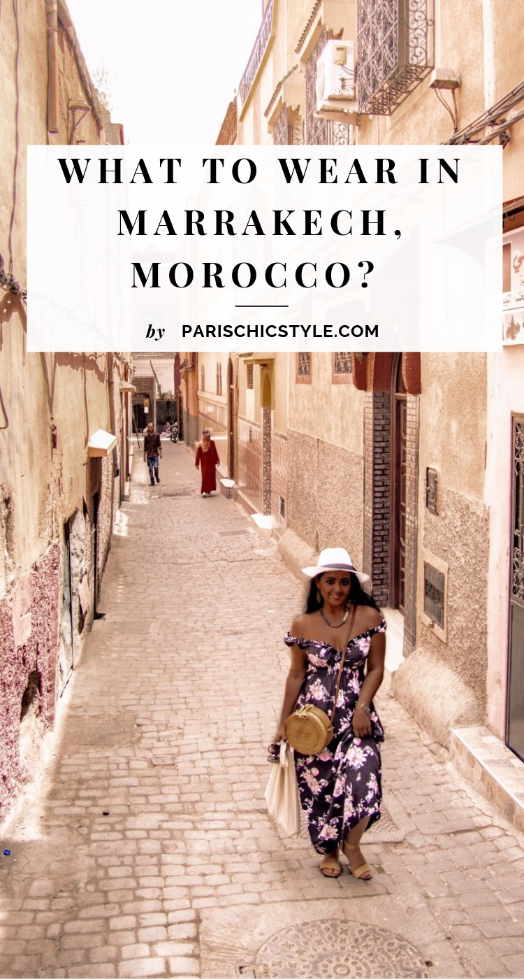 What To Wear In Marrakech Morocco Paris Chic Style Pinterest (1)