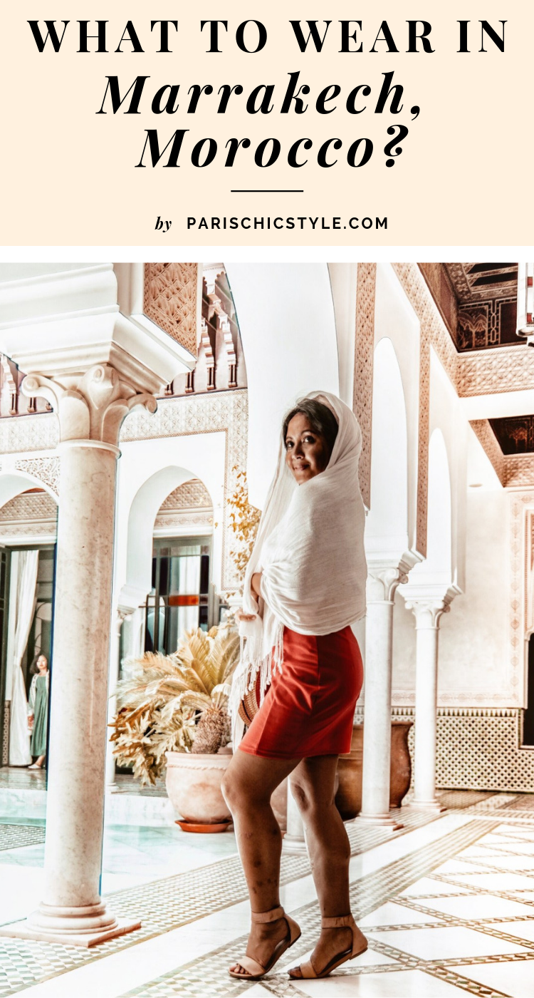 What To Wear In Marrakech Morocco Paris Chic Style Pinterest (3)
