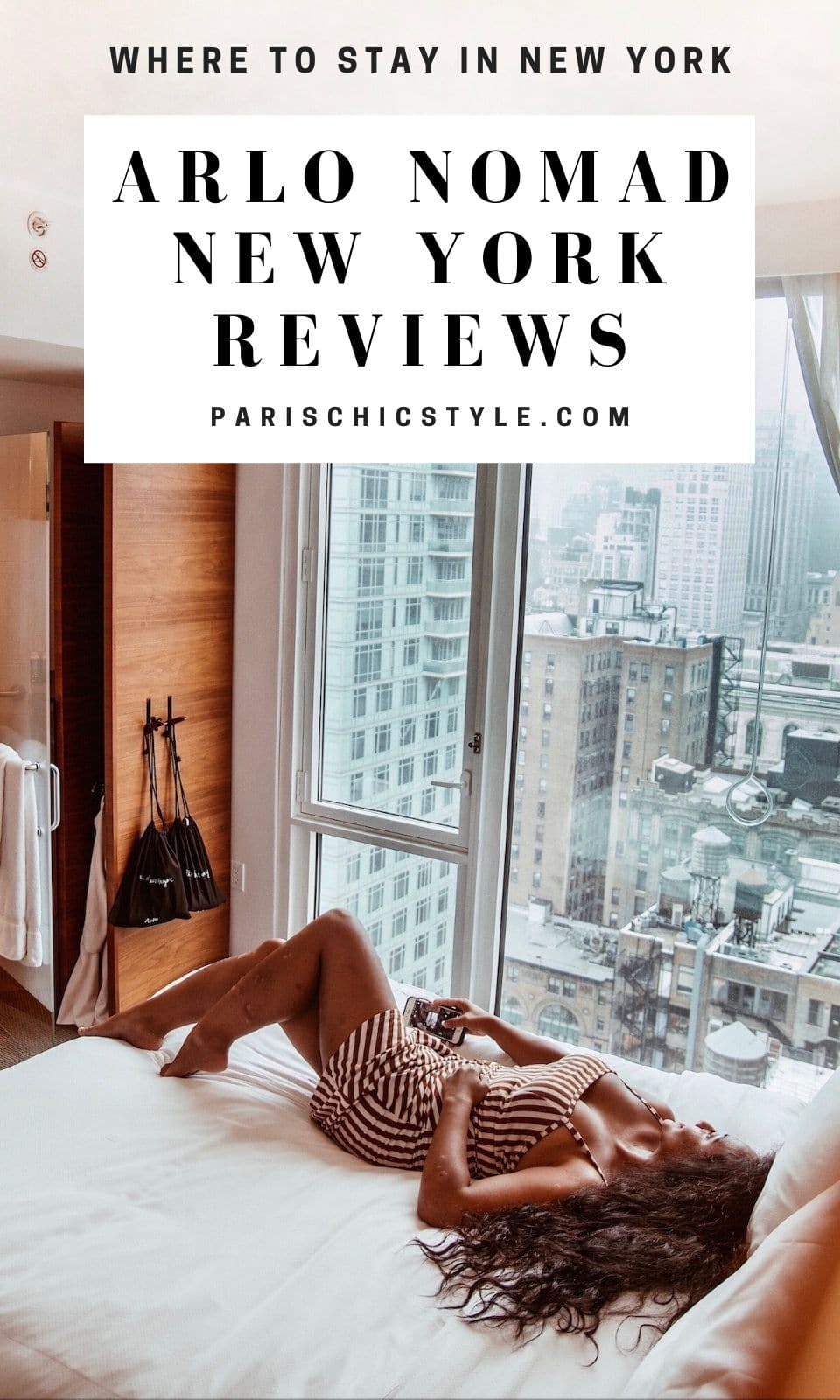 Marjolyn Lago Marj Arlo NoMad New York Hotel Reviews Luxury Where To Stay In New York Paris Chic Style